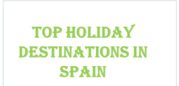 Holiday Destinations in Spain